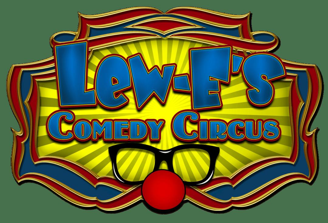 Lew-E's Comedy Circus